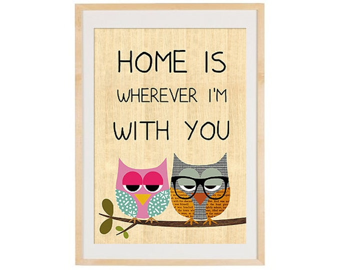 Home is wherever I'm with you-owl in love