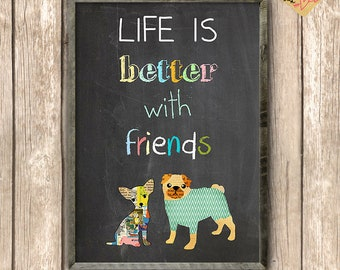 A3-Life is better with friends-Pug on board