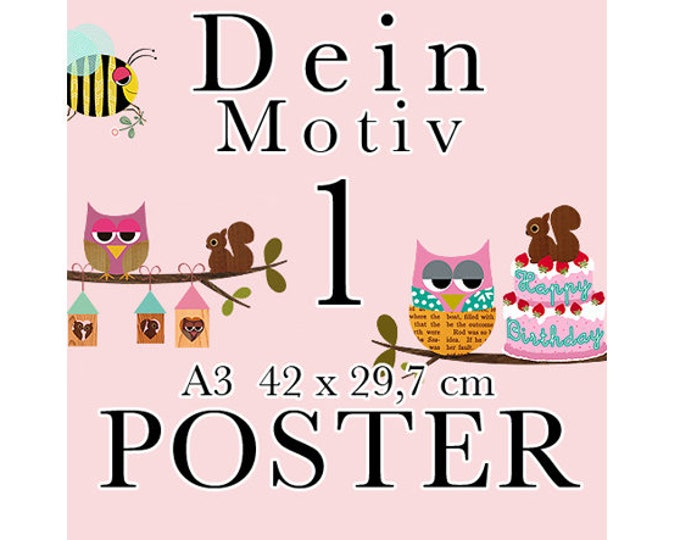 New A3 Poster-your desired motif