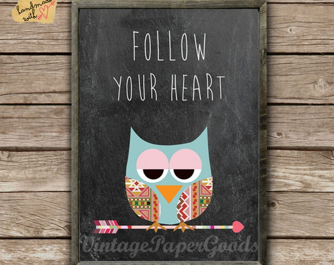 Follow your heart... Indian EuleTypo Print