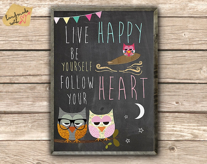Live Happy Be yourself follow.. Typo Print