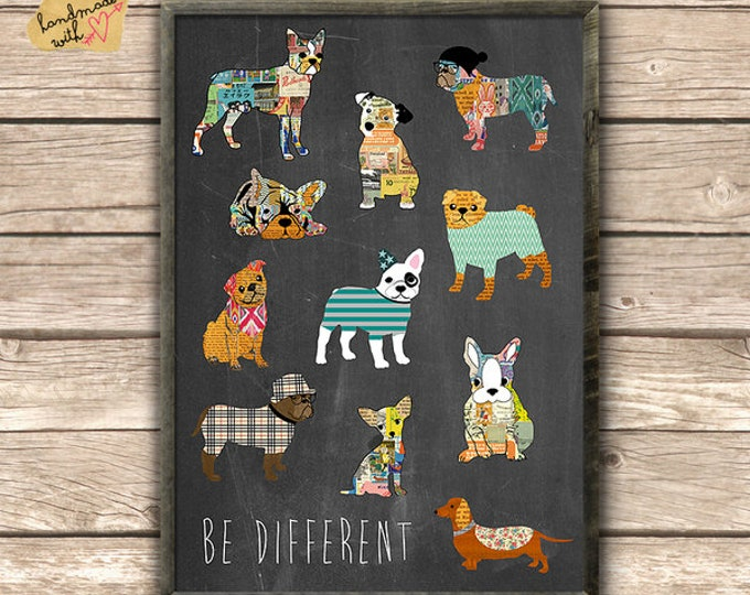 Be different-dog posters on blackboard background