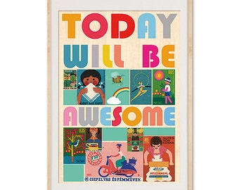 A3 Today will be awesome - vintage 70s safety matches  collage poster print on wooden background