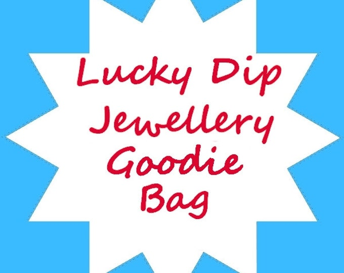 Jewellery Lucky Dip Goodie Bag, Grab Bag, tenner Tuesday