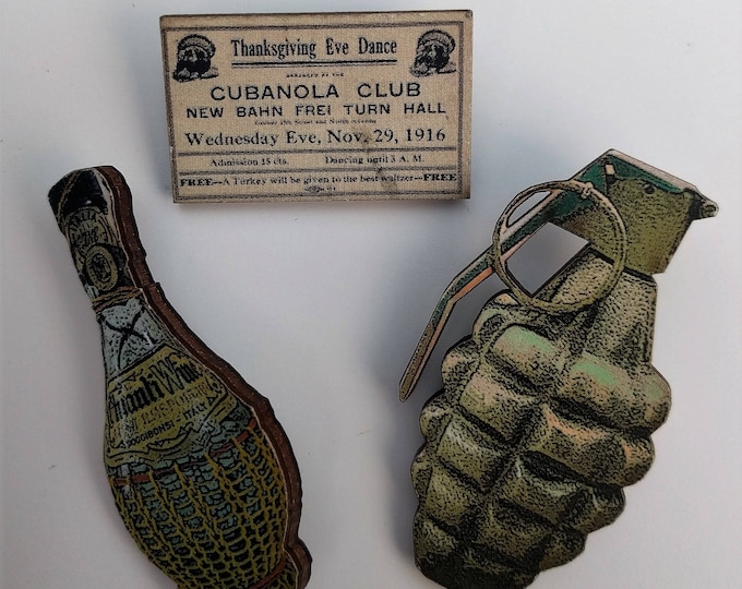 3 x Wooden Brooches - Grenade, Bottle, Ticket (SET A13)