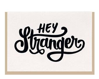 Letterpress 'Hey Stranger' Greeting