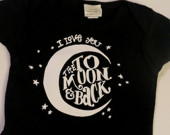 I Love You to the Moon - Black Infant Bodysuit or Toddler T-shirt