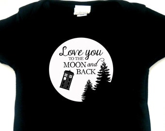 Doctor Who - Love You to the Moon - Tardis - Black Infant Bodysuit or Toddler T-shirt - Choose Size