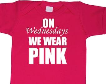 On Wednesdays We Wear Pink onesie or toddler tee