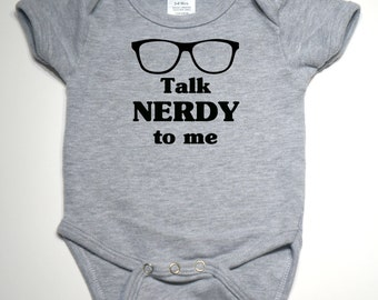 Talk Nerdy to Me Onesie - Choose color and size
