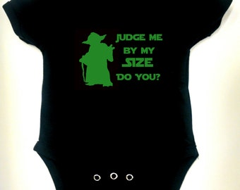 Star Wars - Yoda - Judge Me by my Size - Onesie or Toddler T-shirt - Choose your size