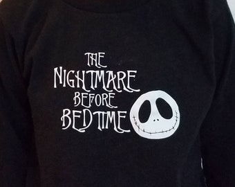 The Nightmare Before Bedtime, toddle shirt or infant bodysuit
