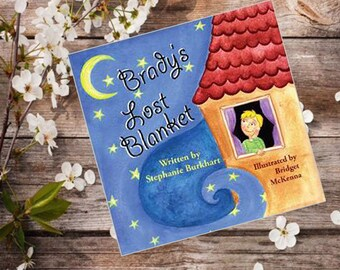 Brady's Lost Blanket Children's Book - Hand Signed by the Illustrator