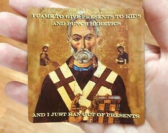 Catholic Meme Magnet - Saint Nicholas Punch heretics - Catholic car magnet - funny Catholic fridge magnet - Prayer Magnet