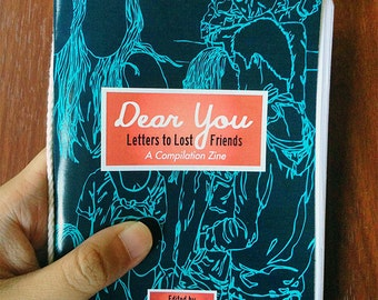 Dear You: Letters to Lost Friends Compilation Zine