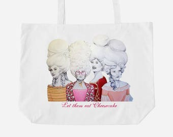 Let Them Eat Cheesecake Golden Girls Oversized Tote Bag
