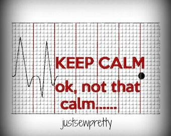Keep Calm Not That Calm Machine Embroidery Design