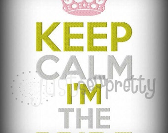 Keep Calm I'm The Bride Embroidery  Design