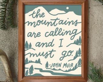 Mountains Calling John Muir 8 x 10 Screen Printed Paper Print
