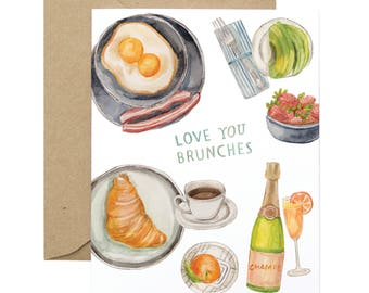 Love You Brunches Greeting Card - Illustrated Love, Just Because, Friendship Card