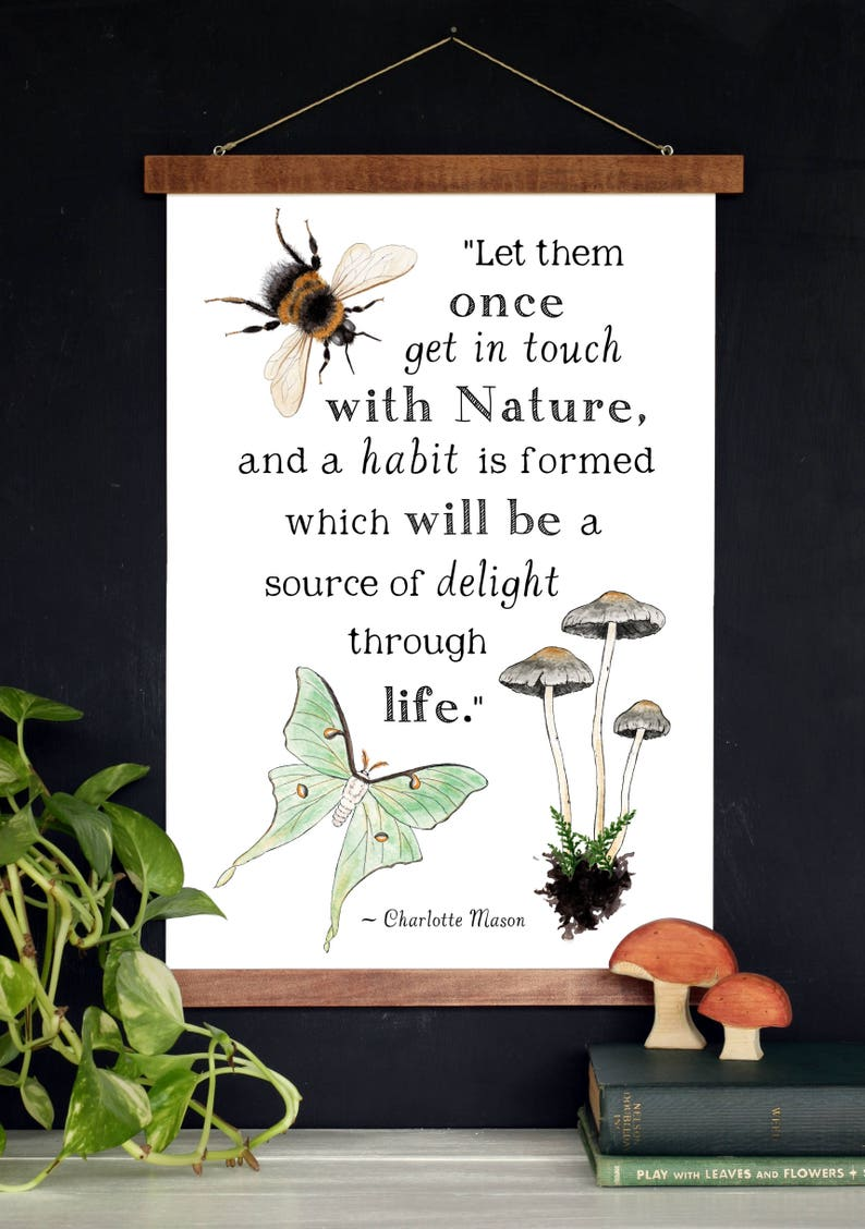 Get in Touch with Nature  Charlotte Mason Quote  11 x 17 image 0