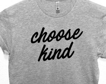 8b7b79339 Choose Kind T-shirt, Christmas Be Nice, Be Kind Shirt, Be A Good Human  Shirt, Good Person, Stop Bullying Shirt, Be A Nice Person Tee Shirt