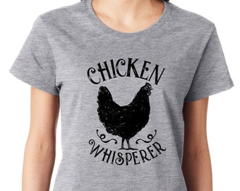 c8f242186 Chicken Whisperer T-Shirt Mothers day Gift Womens Shirt Funny Birthday Gift  Cool gift Country Girl Unisex Mens Cute Chicken Farmer Tshirt