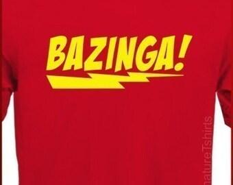 BAZINGA T-shirt funny Geek Tee More Colors S - 2XL