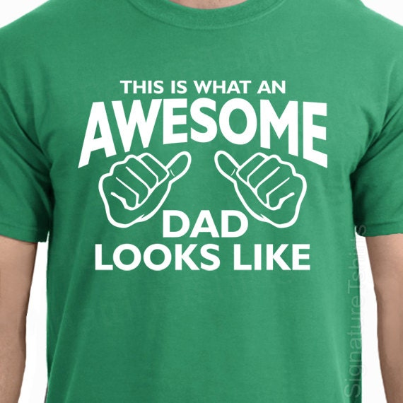 31f59300 AWESOME DAD This is what an dad looks like MENS T-shirt shirt | Etsy