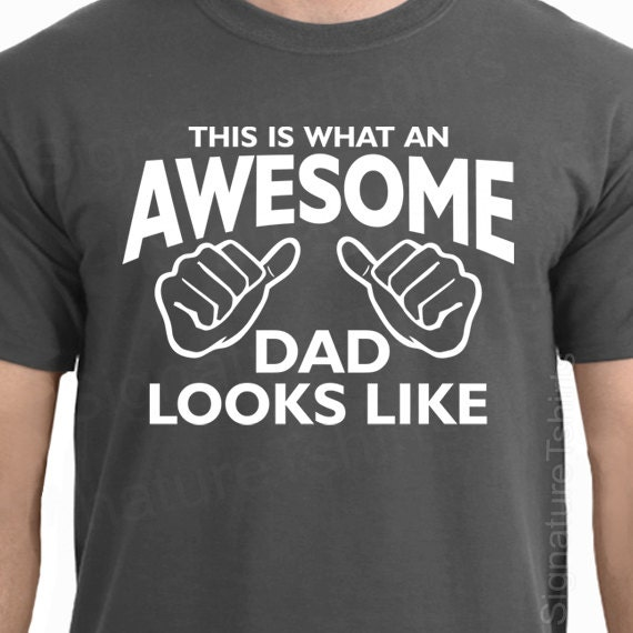 72a3d9ce AWESOME DAD Shirt This is What an Awesome Dad Looks Like | Etsy