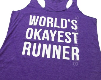 World's Okayest Runner Tank Top, Workout Tank, Gym Tank, Running Tank, Gym Shirt, Running Shirt, running shoes, Fitness tank, Christmas Gift