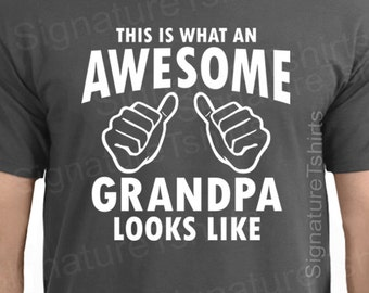 This Is What An Awesome Grandpa Looks Like - Gift For Grandpa - Funny Mens t-shirt - Grandpa shirt - Grandpa gift - Fathers Day gift
