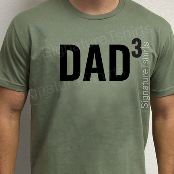 dad 3 mens t shirt tshirt for new dad awesome dad present etsy
