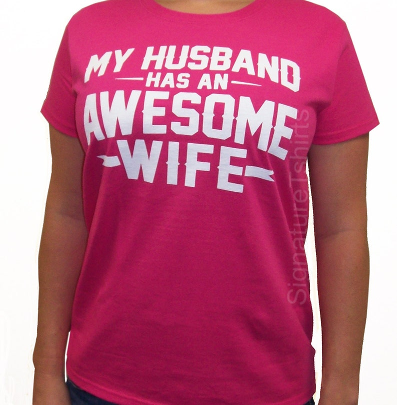 My Husband Has An Awesome Wife T Shirt Womens tshirt  1a8c814bab