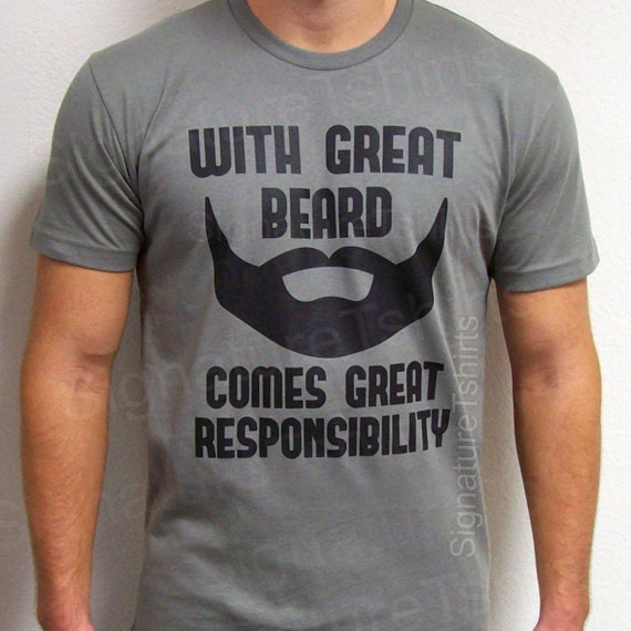 With Great Beard Comes Great Responsibility T shirt Mens shirt funny gift for dad Husband Gift Anniversary Awesome dad Fathers Day Gift
