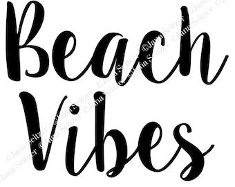 Beach Vibes SVG file   Digital File   Cricut Silhouette