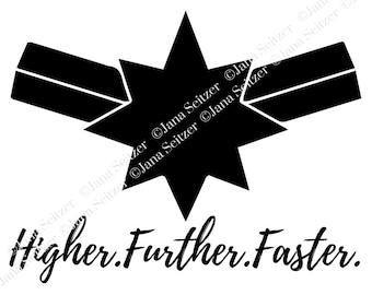 Higher Further Faster   Captain Marvel   SVG for Cricut Silhouette