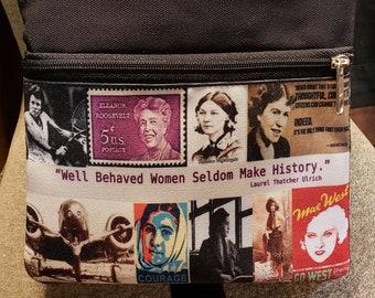 Well Behaved Women Seldom Make History Travel/Casino Purse.  Free Shipping