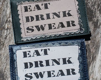 """Leather Credit Card Case.  """"Eat. Drink. Swear.""""  FREE SHIPPING."""