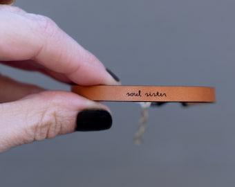 Soul Sister Bracelet Engraved Leather Bracelet