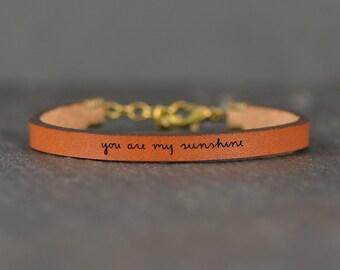 you are my sunshine | leather bracelet | quote bracelet | mother daughter gift | gift for daughter | engraved bracelet | laurel denise