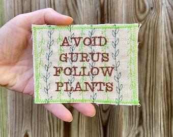 Avoid Gurus. Terence McKenna Quote. Handmade  Patch