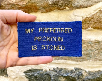 My Preferred Pronoun. Handmade Embroidered Canvas Badge. DIY Sew On Patch