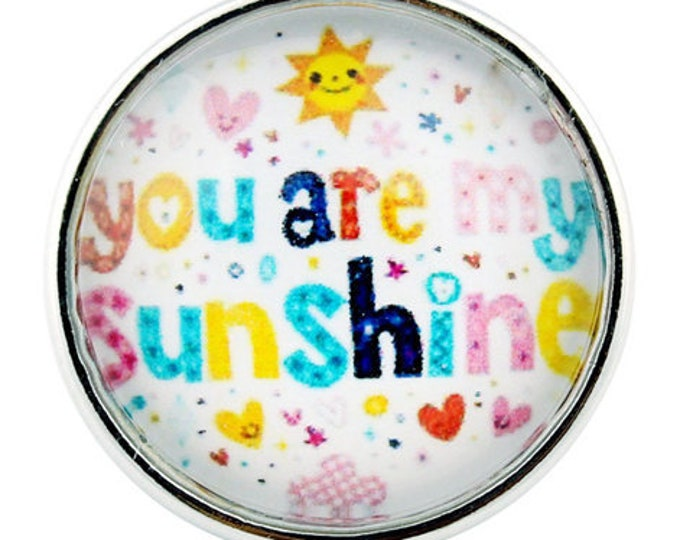 You Are My Sunshine - Glass Dome - Compatible with Gingersnaps - Ginger Snaps - Magnolia and Vine - 18-20mm Snaps - Interchangeable Snap