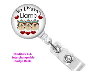 No Drama Llama Badge Reel - Button Badge Reel - Name Badge Holders - Cute Badge Reels - Unique Retractable ID Badge Holder - Studio66 LLC