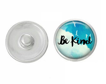 Be Kind Snap - Compatible with Gingersnaps - Ginger Snaps - Magnolia and Vine - Base Pieces - 18-20mm Snaps - Interchangeable Snap - Snap