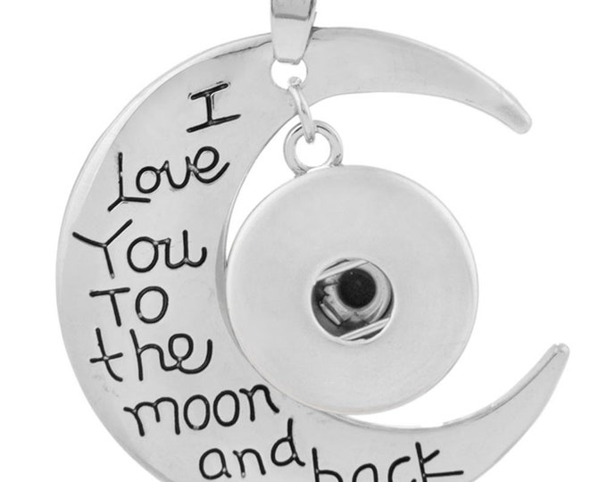 I Love You to the Moon and Back Pendant with Snap - Compatible with Gingersnaps - Ginger Snaps - Magnolia and Vine