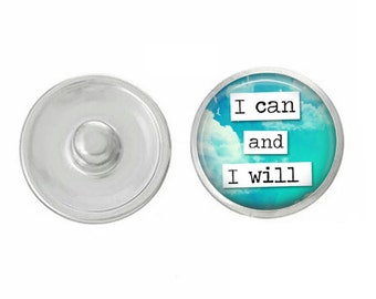 I Can and I Will Snap - Compatible with Gingersnaps - Ginger Snaps - Magnolia and Vine - Base Pieces - 18-20mm Snaps - Interchangeable Snap