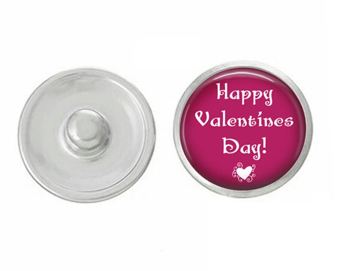 Happy Valentines Day Snap - Compatible with Studio66 LLC -  Gingersnaps - Magnolia and Vine - Noosa 18-20mm Base - Handpressed Snaps