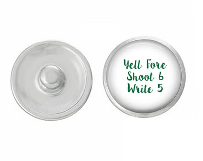 Yell Fore Shoot 5 While Five Habit Snap Pair with our Base Pieces - Compatiable with GingerSnaps and Magnolia and Vine Pieces - HandPressed
